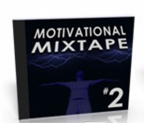 Product picture Motivational Mixtape Audio Part 2 w MRR Master Resell Rights